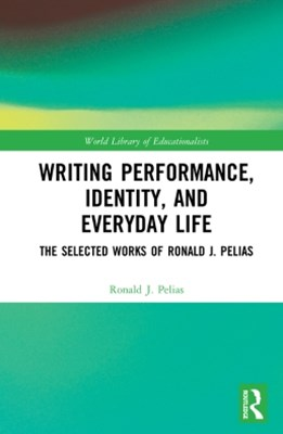 Writing Performance, Identity, and Everyday Life