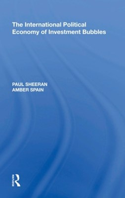 (ebook) The International Political Economy of Investment Bubbles