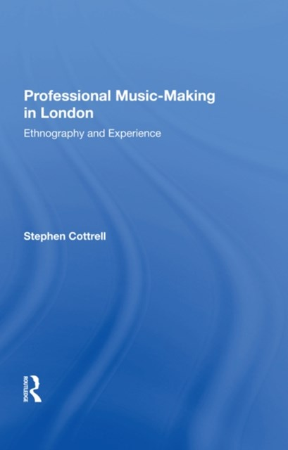 (ebook) Professional Music-making in London