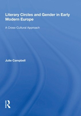 (ebook) Literary Circles and Gender in Early Modern Europe