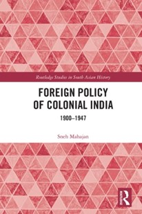 (ebook) Foreign Policy of Colonial India - History Asia