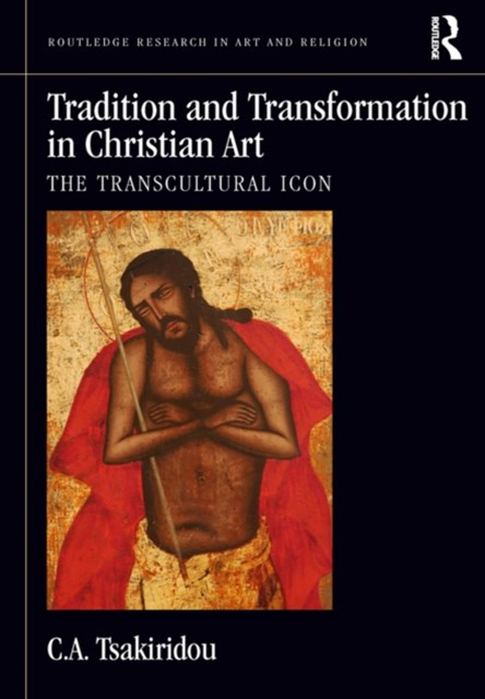 (ebook) Tradition and Transformation in Christian Art