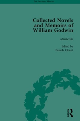 Collected Novels and Memoirs of William Godwin Vol 6