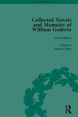 Collected Novels and Memoirs of William Godwin Vol 3