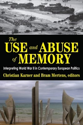 The Use and Abuse of Memory