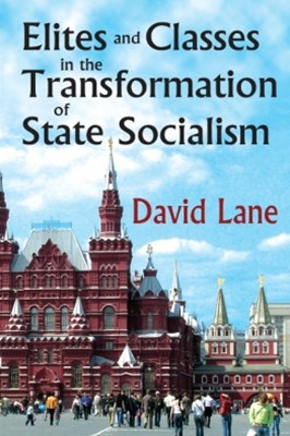 (ebook) Elites and Classes in the Transformation of State Socialism