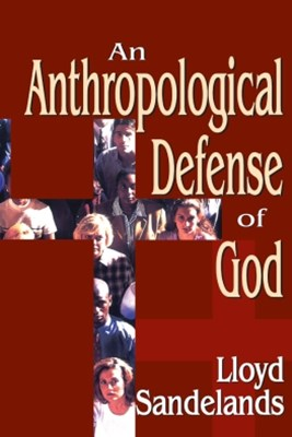 Anthropological Defense of God