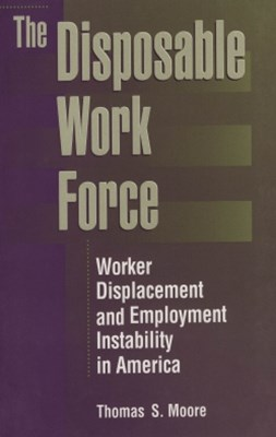 The Disposable Work Force