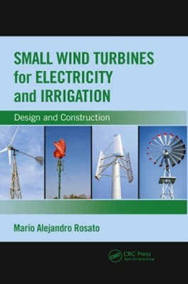 Small Wind Turbines for Electricity and Irrigation