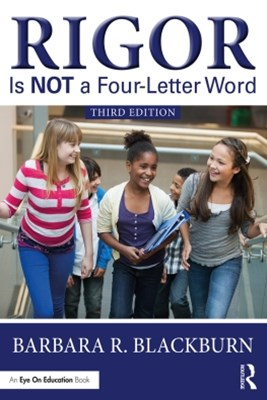 Rigor Is NOT a Four-Letter Word