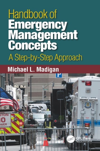 Handbook of Emergency Management Concepts