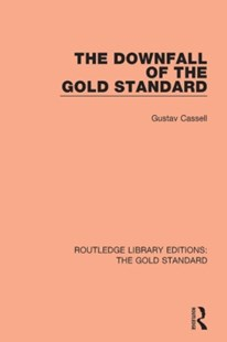 (ebook) Downfall of the Gold Standard - Business & Finance Careers