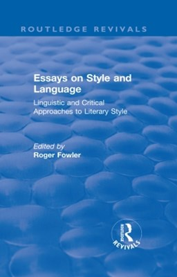 (ebook) Routledge Revivals: Essays on Style and Language (1966)