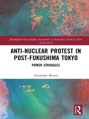 (ebook) Anti-nuclear Protest in Post-Fukushima Tokyo
