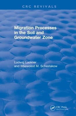 Migration Processes in the Soil and Groundwater Zone (1991)