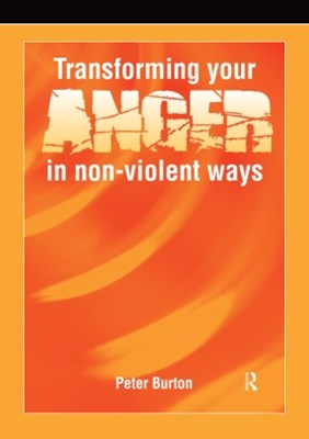 Transforming Your Anger in Non-Violent Ways