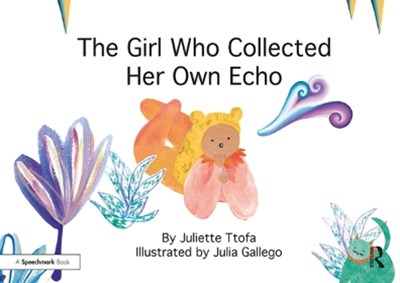 The Girl Who Collected Her Own Echo