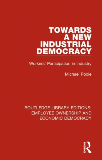 Towards a New Industrial Democracy