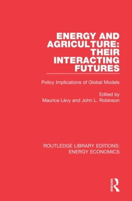 Energy and Agriculture: Their Interacting Futures