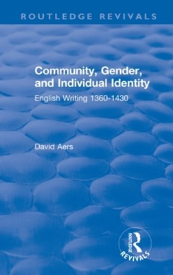 Routledge Revivals: Community, Gender, and Individual Identity (1988)