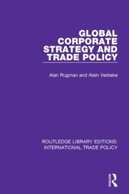Global Corporate Strategy and Trade Policy