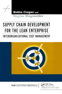 Supply Chain Development for the Lean Enterprise