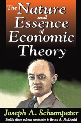 The Nature and Essence of Economic Theory