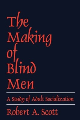 The Making of Blind Men