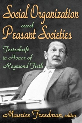 Social Organization and Peasant Societies