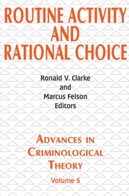 Routine Activity and Rational Choice