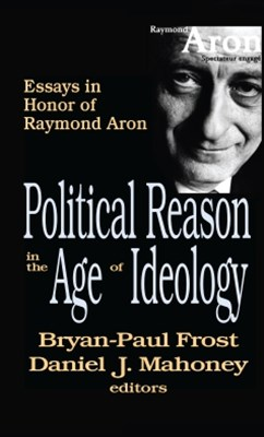 Political Reason in the Age of Ideology