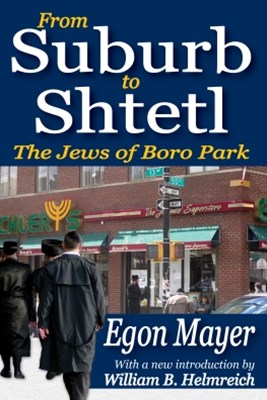 From Suburb to Shtetl
