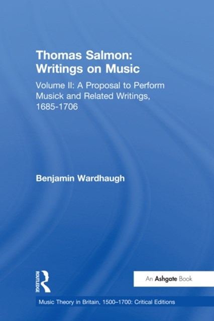 Thomas Salmon: Writings on Music