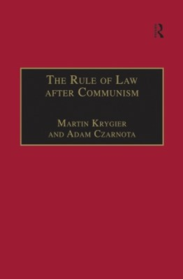The Rule of Law after Communism
