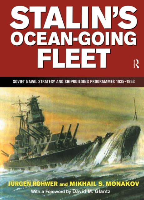 (ebook) Stalin's Ocean-going Fleet: Soviet