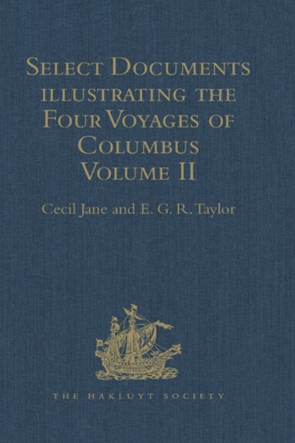 (ebook) Select Documents illustrating the Four Voyages of Columbus