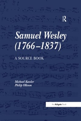 Samuel Wesley (1766�837): A Source Book