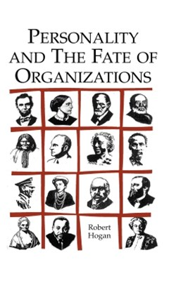 Personality and the Fate of Organizations