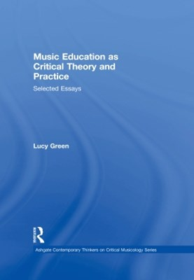 (ebook) Music Education as Critical Theory and Practice