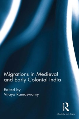 (ebook) Migrations in Medieval and Early Colonial India