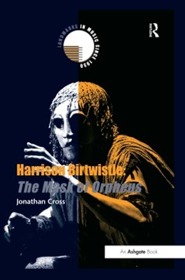 (ebook) Harrison Birtwistle: The Mask of Orpheus