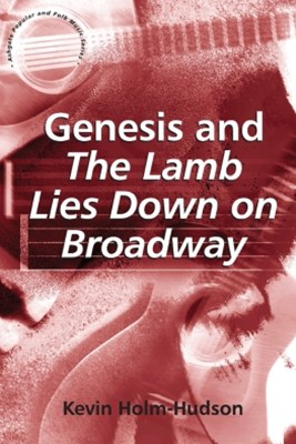 Genesis and The Lamb Lies Down on Broadway