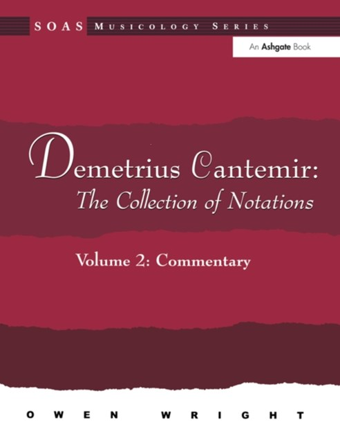 Demetrius Cantemir: The Collection of Notations