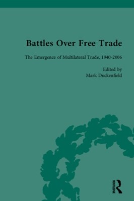 Battles Over Free Trade, Volume 4