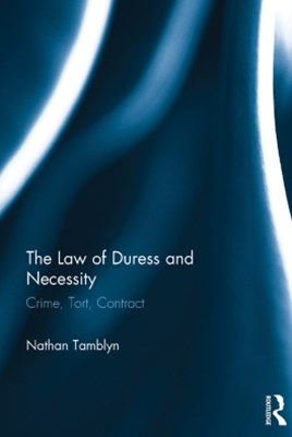 (ebook) The Law of Duress and Necessity