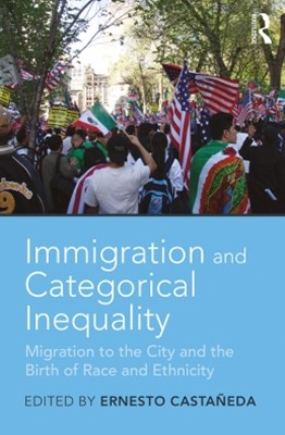 (ebook) Immigration and Categorical Inequality
