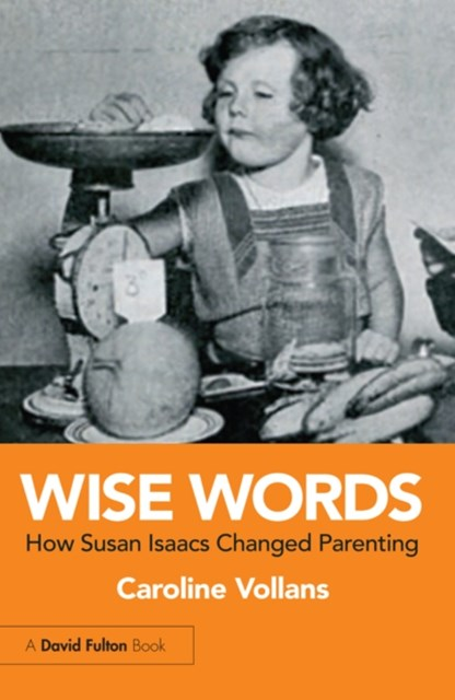 (ebook) Wise Words: How Susan Isaacs Changed Parenting