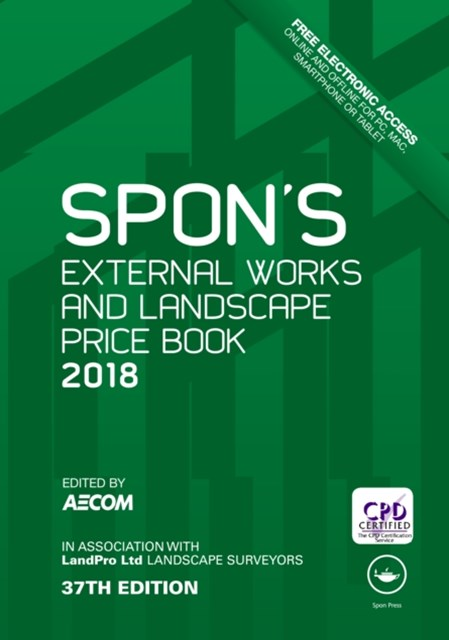 Spon's External Works and Landscape Price Book 2018