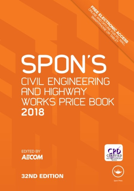 Spon's Civil Engineering and Highway Works Price Book 2018