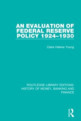 (ebook) An Evaluation of Federal Reserve Policy 1924-1930
